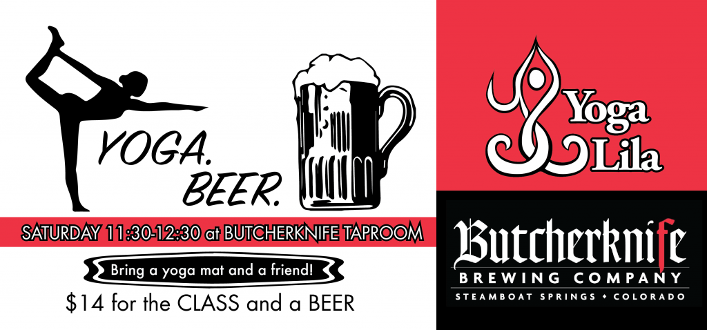Yoga Lila and Butcherknife Brewery present Yoga and a Beer - $14 - Saturdays 11:30am at Butcherknife Brewery -