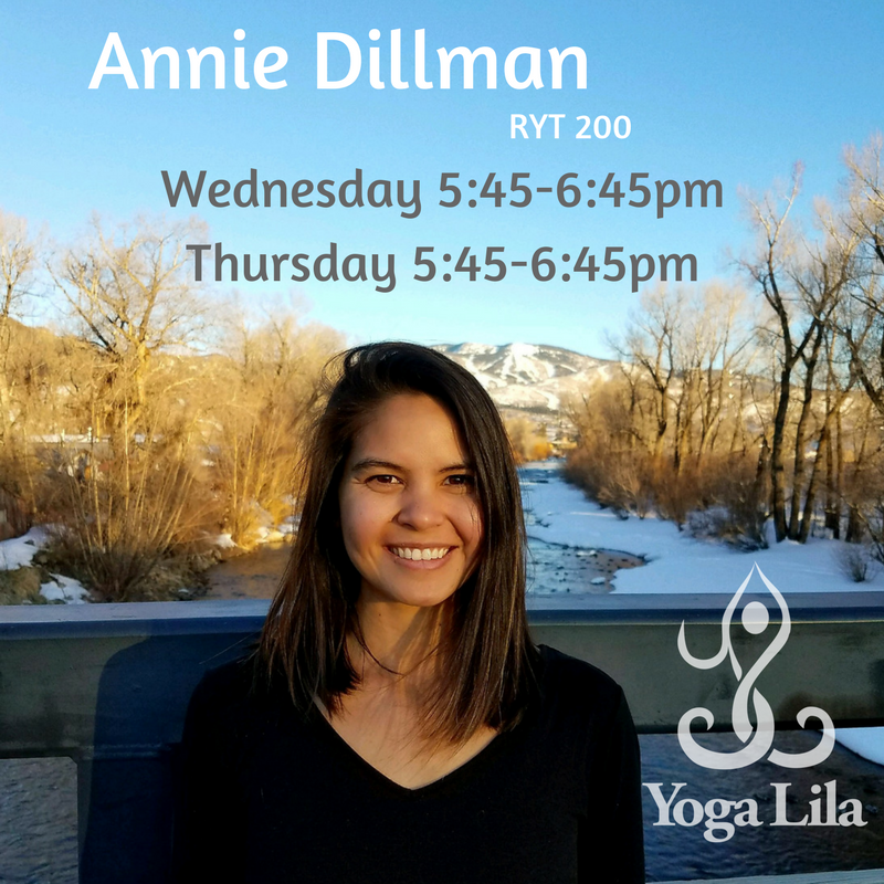 annie dillman teaches at yoga lila wednesdays and thursdays 5:45-6:45