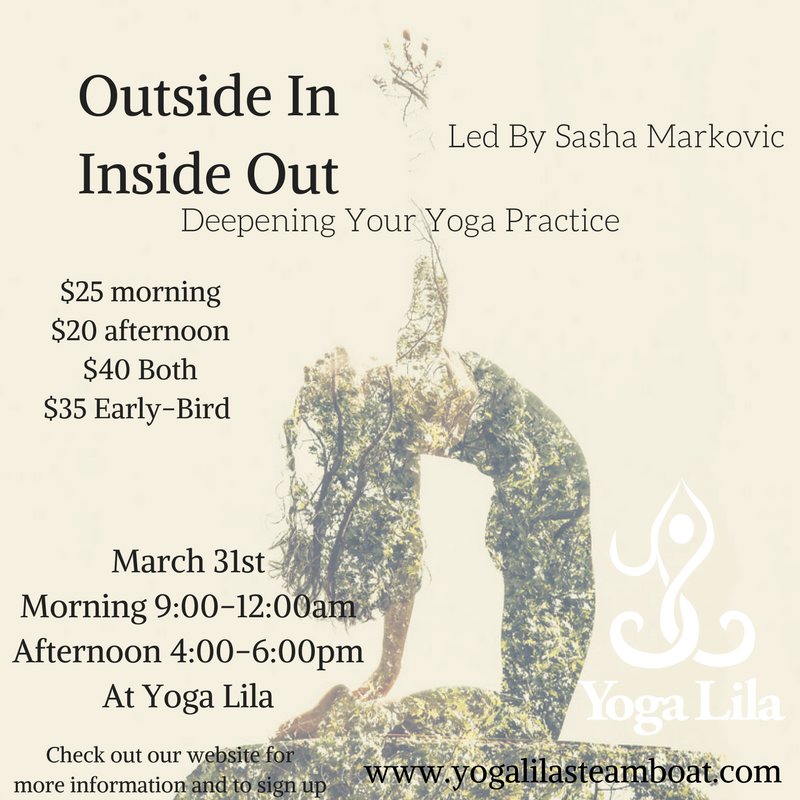 sasha markovic workshop march 31 yoga lila outside in, inside out